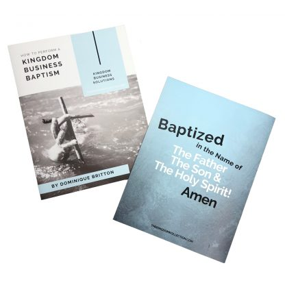 How To Perform A Kingdom Business Baptism